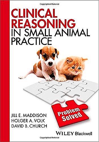 Portada del libro 9781118741757 Clinical Reasoning in Small Animal Practice