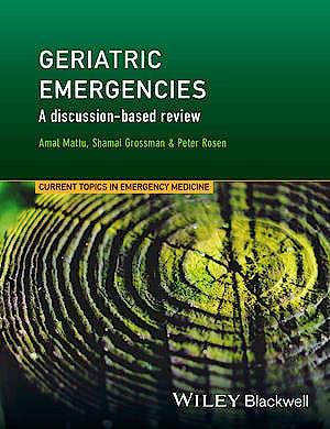 Portada del libro 9781118753347 Geriatric Emergencies: A Discussion-Based Review