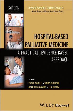 Portada del libro 9781118772577 Hospital-Based Palliative Medicine. a Practical, Evidence-Based Approach