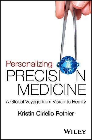 Portada del libro 9781118792117 Personalizing Precision Medicine. A Global Voyage from Vision to Reality