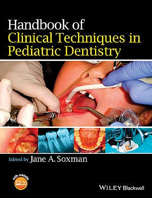 Portada del libro 9781118792698 Handbook of Clinical Techniques in Pediatric Dentistry