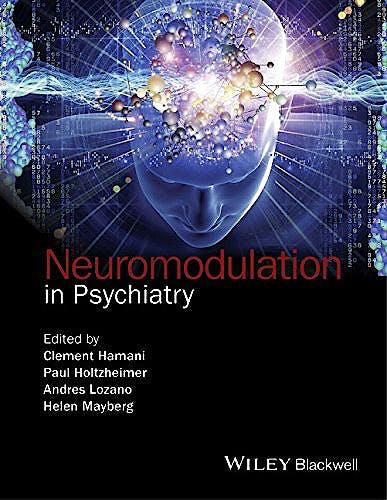 Portada del libro 9781118801048 Neuromodulation in Psychiatry