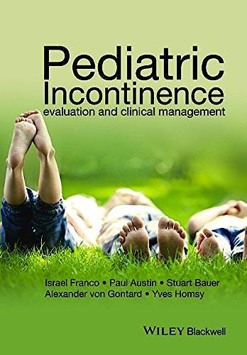 Portada del libro 9781118814796 Pediatric Incontinence. Evaluation and Clinical Management