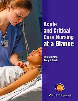 Portada del libro 9781118815175 Acute and Critical Care Nursing at a Glance