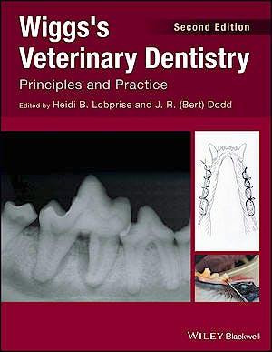 Portada del libro 9781118816127 Wiggs's Veterinary Dentistry. Principles and Practice