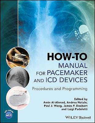 Portada del libro 9781118820599 How-to Manual for Pacemaker and ICD Devices: Procedures and Programming