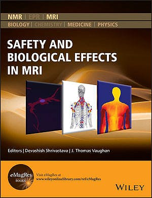 Portada del libro 9781118821305 Safety and Biological Effects in MRI