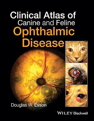 Portada del libro 9781118840771 Clinical Atlas of Canine and Feline Ophthalmic Disease