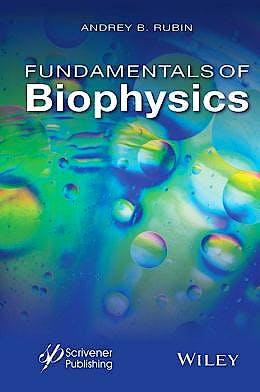 Portada del libro 9781118842454 Fundamentals of Biophysics