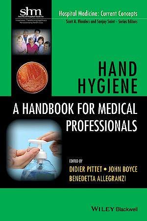 Portada del libro 9781118846865 Hand Hygiene. a Handbook for Medical Professionals