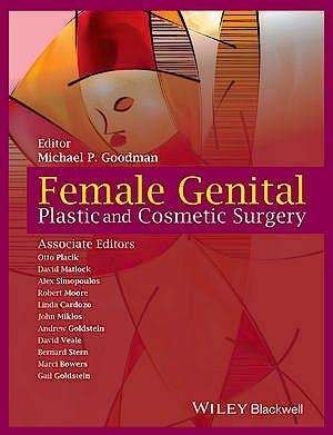 Portada del libro 9781118848517 Female Genital Plastic and Cosmetic Surgery