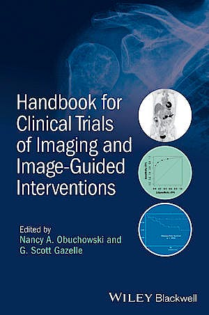 Portada del libro 9781118849750 Handbook for Clinical Trials of Imaging and Image-Guided Interventions