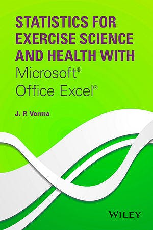 Portada del libro 9781118855218 Statistics for Exercise Science and Health with Microsoft Office Excel