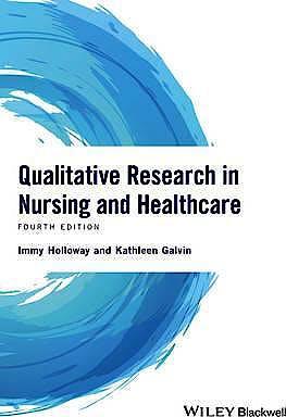 Portada del libro 9781118874493 Qualitative Research in Nursing and Healthcare