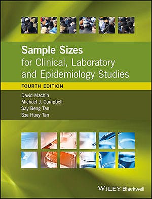 Portada del libro 9781118874943 Sample Sizes for Clinical, Laboratory and Epidemiology Studies