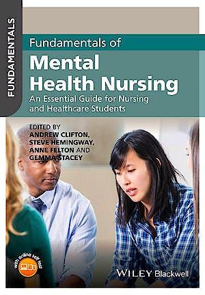 Portada del libro 9781118880210 Fundamentals of Mental Health Nursing. An Essential Guide for Nursing and Healthcare Students