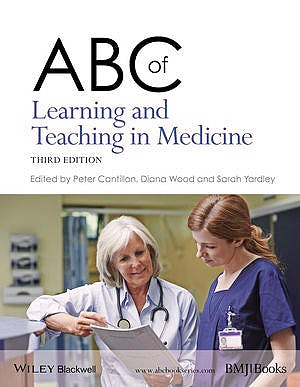 Portada del libro 9781118892176 ABC of Learning and Teaching in Medicine