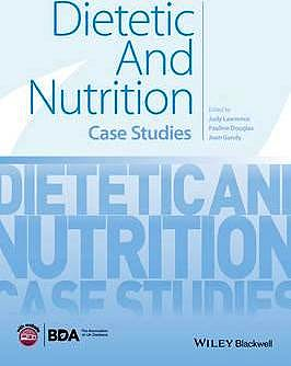 Portada del libro 9781118897102 Dietetic and Nutrition. Case Studies