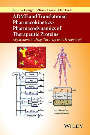 Portada del libro 9781118898642 Adme and Translational Pharmacokinetics / Pharmacodynamics of Therapeutic Proteins: Applications in Drug Discovery and Development