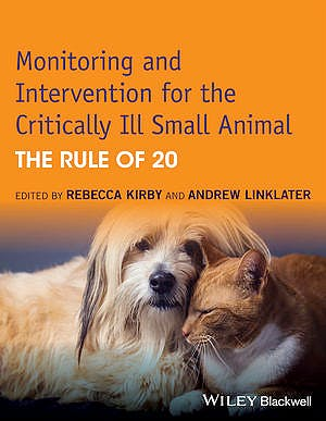 Portada del libro 9781118900833 Monitoring and Intervention for the Critically Ill Small Animal. the Rule of 20
