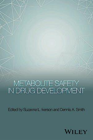 Portada del libro 9781118949658 Metabolite Safety in Drug Development
