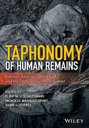 Portada del libro 9781118953327 Taphonomy of Human Remains. Forensic Analysis of the Dead and the Depositional Environment