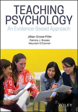 Portada del libro 9781118958056 Teaching Psychology. An Evidence-Based Approach