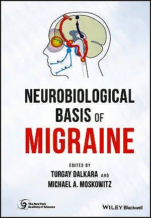 Portada del libro 9781118967195 Neurobiological Basis of Migraine