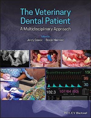 Portada del libro 9781118974735 The Veterinary Dental Patient. A Multidisciplinary Approach