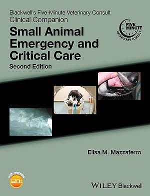 Portada del libro 9781118990285 Blackwell's Five-Minute Veterinary Consult Clinical Companion: Small Animal Emergency and Critical Care