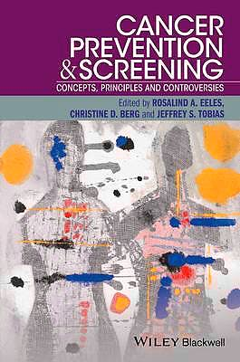 Portada del libro 9781118990872 Cancer Prevention and Screening. Concepts, Principles and Controversies
