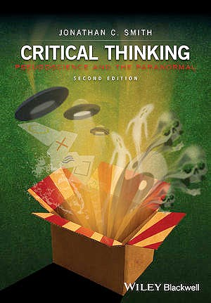 Portada del libro 9781119029359 Critical Thinking in a World of Pseudoscience and Paranormal Beliefs