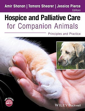 Portada del libro 9781119036661 Hospice and Palliative Care for Companion Animals. Principles and Practice