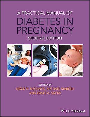 Portada del libro 9781119043768 A Practical Manual of Diabetes in Pregnancy