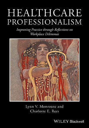 Portada del libro 9781119044444 Healthcare Professionalism. Improving Practice through Reflections on Workplace Dilemmas