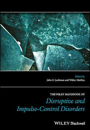 Portada del libro 9781119092162 The Wiley Handbook of Disruptive and Impulse-Control Disorders