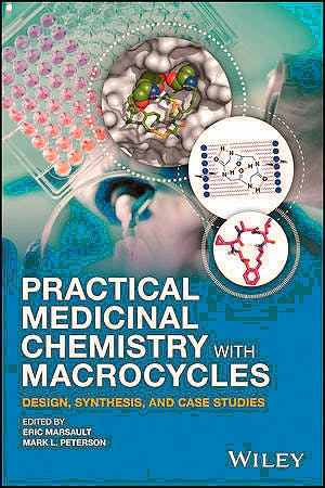 Portada del libro 9781119092568 Practical Medicinal Chemistry with Macrocycles. Design, Synthesis and Case Studies