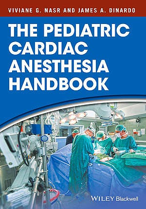 Portada del libro 9781119095538 The Pediatric Cardiac Anesthesia Handbook