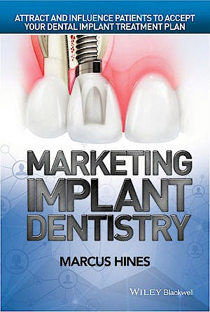 Portada del libro 9781119114512 Marketing Implant Dentistry