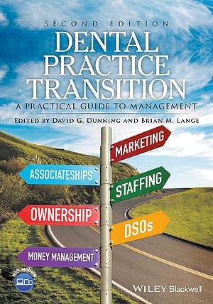 Portada del libro 9781119119456 Dental Practice Transition: A Practical Guide to Management