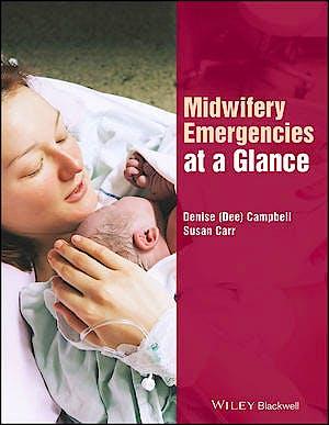 Portada del libro 9781119138013 Midwifery Emergencies at a Glance
