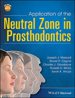 Portada del libro 9781119158141 Application of the Neutral Zone in Prosthodontics