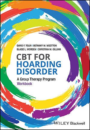 Portada del libro 9781119159247 CBT for Hoarding Disorder. A Group Therapy Program Workbook