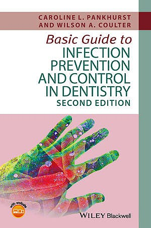 Portada del libro 9781119164982 Basic Guide to Infection Prevention and Control in Dentistry