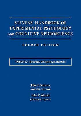 Portada del libro 9781119170044 Stevens' Handbook of Experimental Psychology and Cognitive Neuroscience, Vol. 2: Sensation, Perception, and Attention