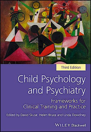 Portada del libro 9781119170198 Child Psychology and Psychiatry. Frameworks for Clinical Training and Practice