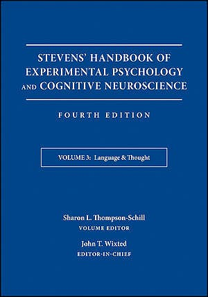 Portada del libro 9781119170693 Stevens' Handbook of Experimental Psychology and Cognitive Neuroscience, Vol. 3: Language and Thought: Developmental and Social Psychology