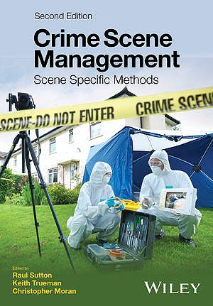 Portada del libro 9781119180906 Crime Scene Management. Scene Specific Methods