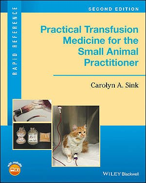 Portada del libro 9781119187660 Practical Transfusion Medicine for the Small Animal Practitioner