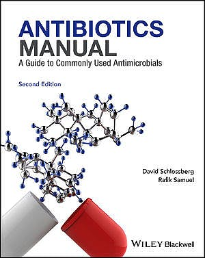 Portada del libro 9781119220756 Antibiotics Manual: A Guide to Commonly Used Antimicrobials